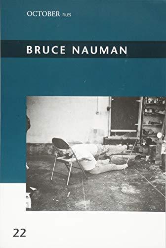 Bruce Nauman (October Files, Band 22)