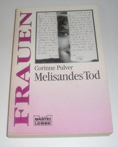Melisandes Tod (Frauen. Bastei Lübbe Taschenbücher)
