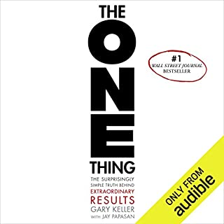 The ONE Thing     The Surprisingly Simple Truth Behind Extraordinary Results              Written by:                                                                                                                                 Gary Keller,                                                                                        Jay Papasan                               Narrated by:                                                                                                                                 Timothy Miller,                                                                                        Claire Hamilton                      Length: 5 hrs and 24 mins     74 ratings     Overall 4.7
