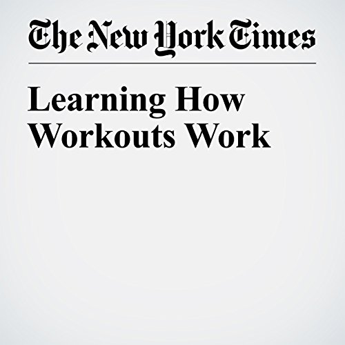 Learning How Workouts Work audiobook cover art