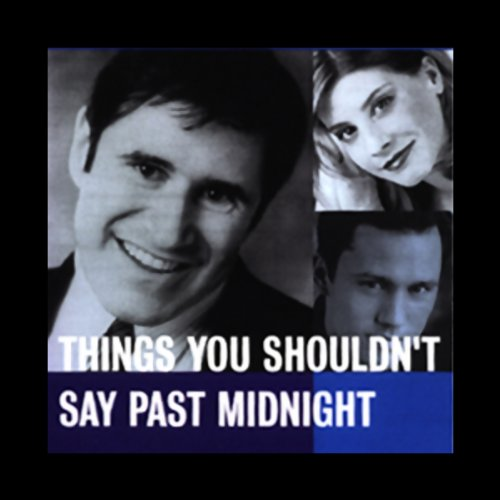 Things You Shouldn't Say Past Midnight audiobook cover art