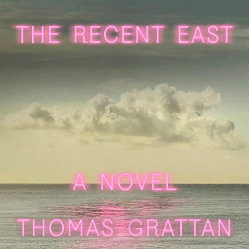 The Recent East cover art