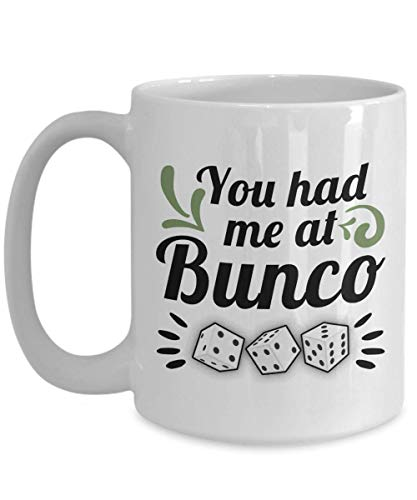 N\A You Had Me At Bunco - Divertida Taza de café de cerámica Blanca con temática de Bunco, Taza de té - Idea de Regalo para Jugadores de Bunco