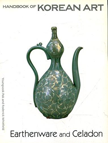 Handbook of Korean Art 2: Earthenware and Celadon