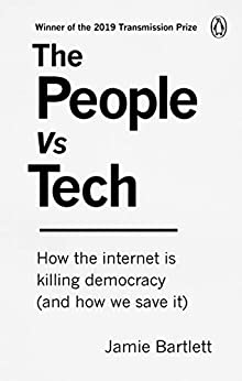 Book's Cover of The People Vs Tech: How the internet is killing democracy (and how we save it) (English Edition) Format Kindle