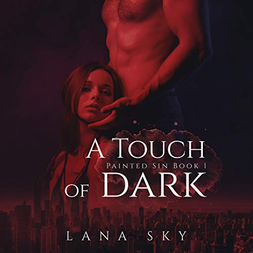 A Touch of Dark Audiobook By Lana Sky cover art