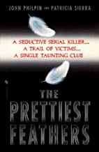 The Prettiest Feathers (Lucas Frank Book 1)