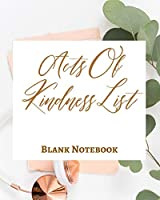 Acts Of Kindness List - Blank Notebook - Write It Down - Pastel Rose Gold Pink - Abstract Modern Contemporary Unique