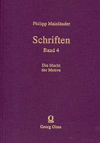 Schriften / Die Macht der Motive: Literarischer Nachlass von 1857 bis 1875