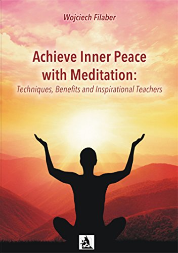 Achieve Inner Peace with Meditation (English Edition)