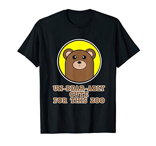 Zoo Shirt für Tier-Freunde - Un-Bear-Ably Cute for this Zoo T-Shirt