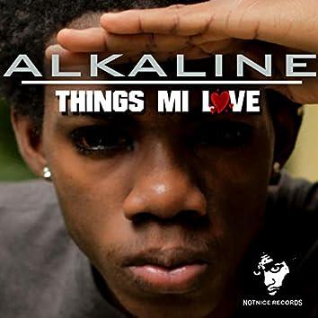 Things Mi Love