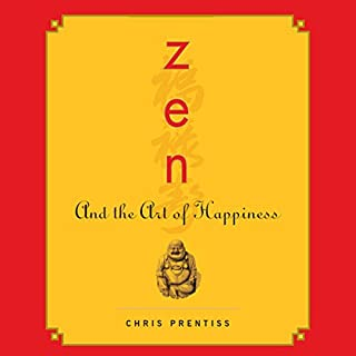 Zen and the Art of Happiness audiobook cover art