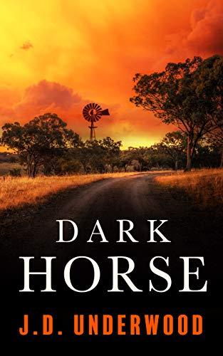 Dark Horse by Underwood, J.D.