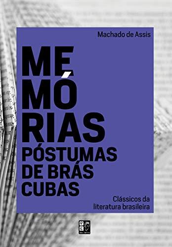 Classicos Da Literatura Brasileira - Memorias Postumas De Bras Cubas