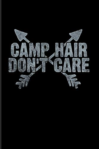 Camp Hair Don't Care: World Camper & Oudoor 2020 Planner | Weekly & Monthly Pocket Calendar | 6x9 Softcover Organizer | For Tent Life & Camping Essentials Fans