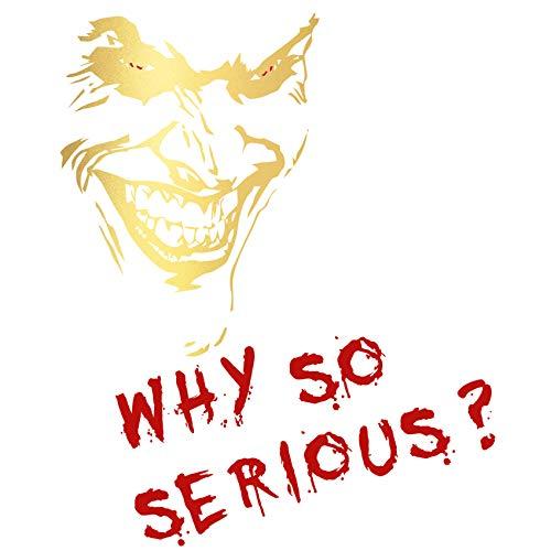 Finest Folia Joker Aufkleber 10x7cm Why so serious Schriftzug Spruch Fahrzeug Dekor Folie für Auto Bus Wohnwagen Kfz Zubehör Autoaufkleber Clown (Gold Metallic, K059 + K061 Joker mit Schriftzug)