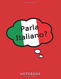 Parla Italiano?: Lined Notebook Journal To Write In   Notebook Notepads Diary For Italian Teachers Learners Students   Fun...