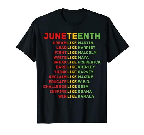 Juneteenth Dream Like Leaders Black Men Women Boys Girls Fun T-Shirt