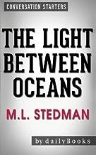 Conversations on The Light Between Oceans: A Novel by M.L. Stedman   Conversation Starters