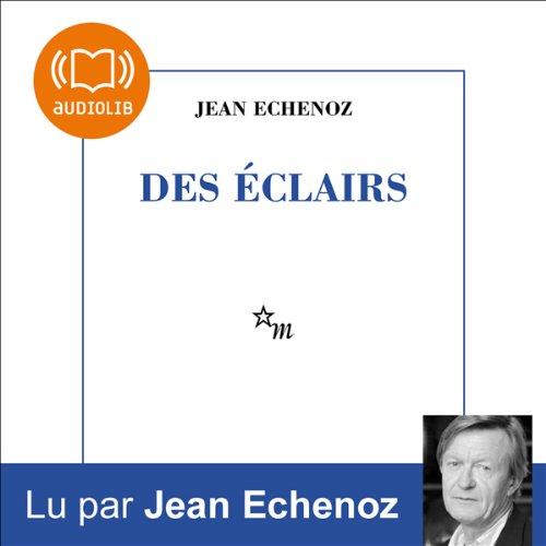 Des éclairs audiobook cover art