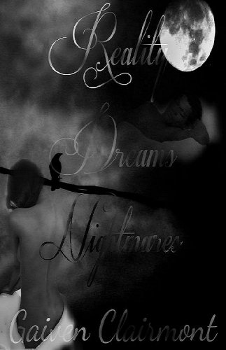 Book: Reality, Dreams and Nightmares by Gaiven Clairmont