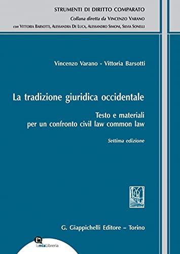 La tradizione giuridica occidentale. Testo e materiali per un confronto civil law common law