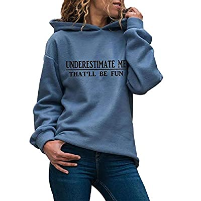 Gemi Funny Sweatshirts for Women with Sayings - Underestimate ME That'll BE Fun - Fall Fashion Warm Pullover Tops Blouses