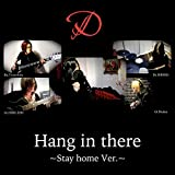 Hang in there(Stay home Ver)