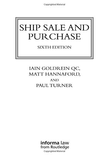 Ship Sale and Purchase (Lloyd's Shipping Law Library)