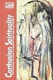 Carthusian Spirituality: The Writings of Hugh of Balma and Guigo de Ponte (Classics of Western Spirituality (Paperback))