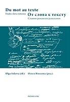 Du mot au texte: Etudes Slavo-Romanes
