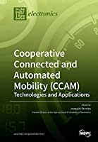 Cooperative Connected and Automated Mobility (CCAM): Technologies and Applications