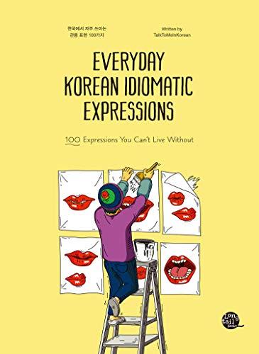 Everyday Korean Idiomatic Expressions (English Edition)