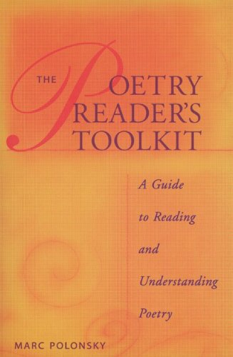 The Poetry Reader's Toolkit: A Guide to Reading and Understanding Poetry