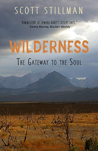 Wilderness, The Gateway To The Soul: Spiritual...