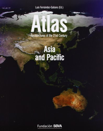 Atlas: Asia and Pacific, Architectures of the 21st Century (2010-01-01)