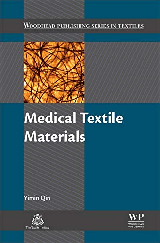 Medical Textile Materials (Woodhead Publishing Series in Textiles, Band 174)