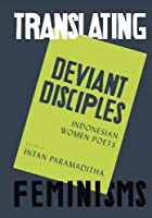 Deviant Disciples (Translating Feminisms)
