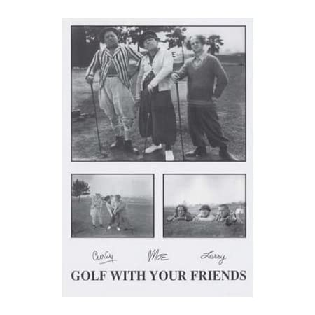 Three Stooges Movie Golf with Your Friends Poster Print 24x36