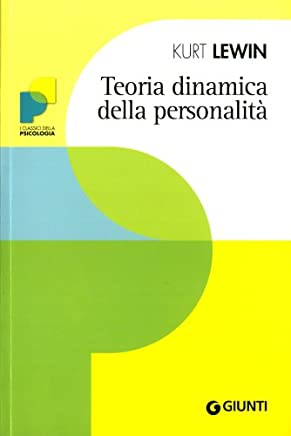 TEORIA DINAMICA DELLA PERSONALITA