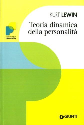 TEORIA DINAMICA DELLA PERSONALITA'