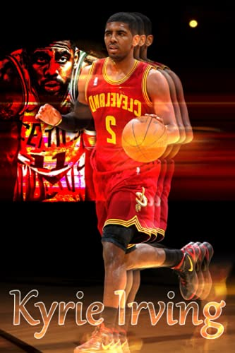 Kyrie Irving Notebook: Kyrie Irving Notebook Journal Gift,120 Lined Paper Book for Writing, Perfect Present for Fans, Notebook Diary 6 X 9 Inches