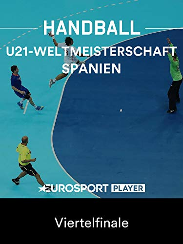 Handball:U21-Weltmeisterschaft inSpanien - Viertelfinale