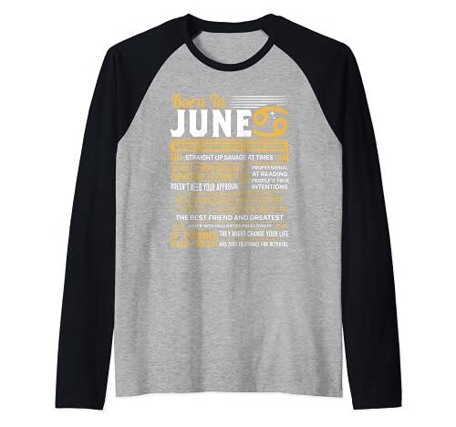 Regalo divertido de cumpleaños Born In June Cancer Camiseta Manga Raglan