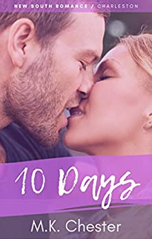10 Days (New South Romance) by [M.K. Chester]