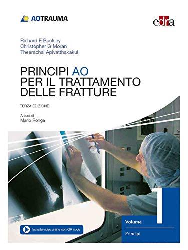 Principi AO per il trattamento delle fratture: 1-2