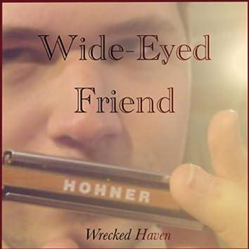 Wide-Eyed Friend