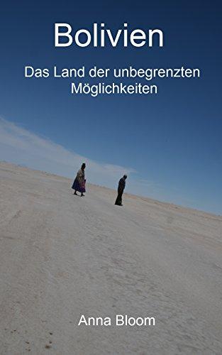 Bolivien - Das Land der unbegrenzten Möglichkeiten (We are (on) vaccation! - Eine Reise um die Welt 6)