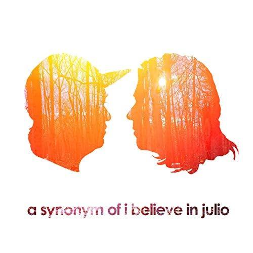I Believe in Julio